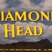 DIAMOND HEAD (1962)